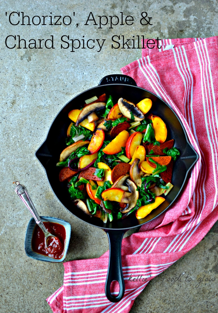 Easy Midweek Supper Of Vegan Chorizo, Chard, Sweet Apple, Portobello  Mushroom Perfect