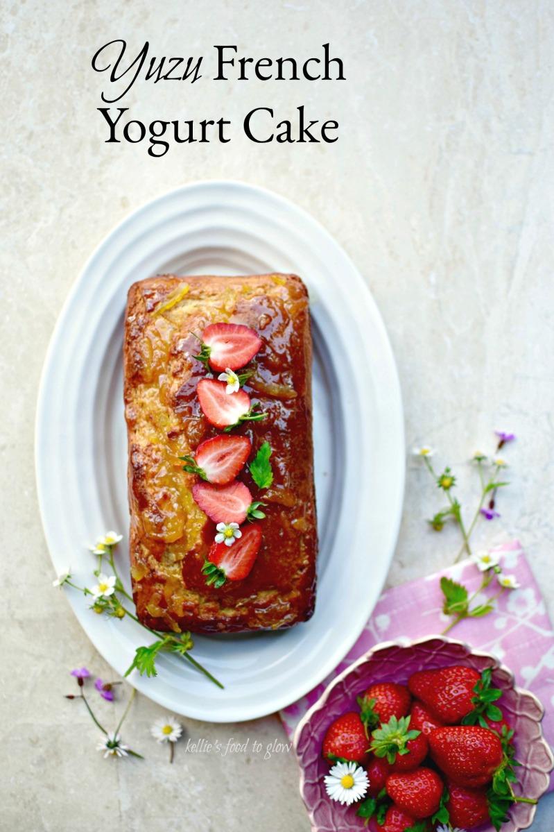 How to Make French Yogurt Cake with Yuzu Marmalade | food to glow